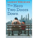 The Hero Two Doors Down: A Story of Friendship Between a Boy and a Baseball Legend