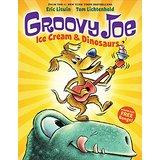 Groovy Joe: Ice Cream and Dinosaurs