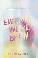 Everyone We've Been