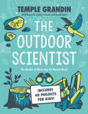 The Outdoor Scientist: The Wonder of Observing the Natural World