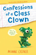 Confessions of a Class Clown