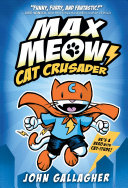Max Meow: Cat Crusader
