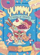 Yummy: A History of Desserts
