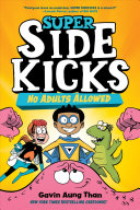 Super Sidekicks: No Adults Allowed