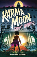 Karma Moon, Ghost ­Hunter