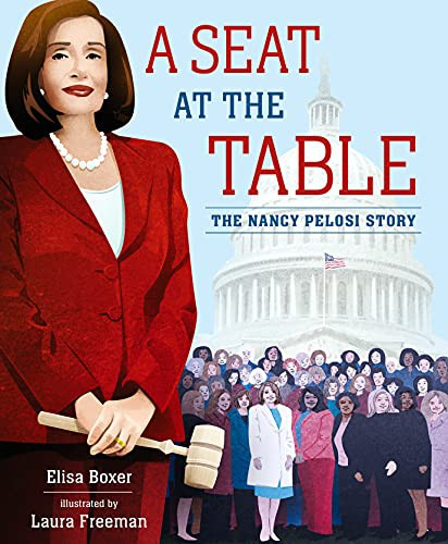 A Seat at the Table: The Nancy Pelosi Story