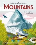 Mountains: Explore Earth's Majestic Mountain Habitats
