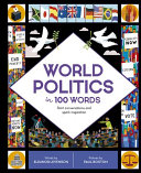 World Politics in 100 Words: Start Conversations and Spark Inspiration