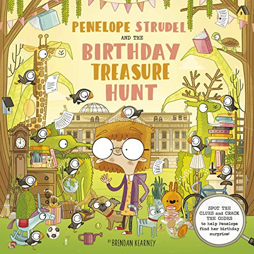 Penelope Strudel: And the Birthday Treasure Trail