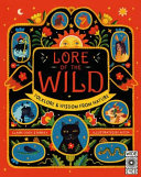 Lore of the Wild: Folklore & Wisdom from Nature