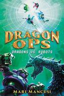 Dragons vs. Robots