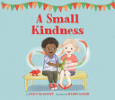 A Small Kindness