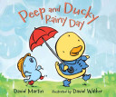 Peep and Ducky: Rainy Day