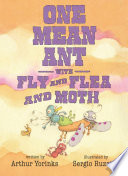 One Mean Ant with Fly and Flea and Moth