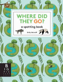 Where Did They Go?: A Spotting Book