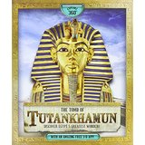 The Tomb of Tutankhamun: Discover Egypt's Greatest Wonder!