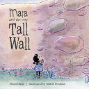 Maia and the Very Tall Wall