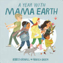 A Year with Mama Earth