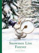 Snowmen Live Forever