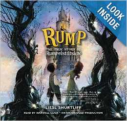 Rump: The True Story of Rumplestiltskin