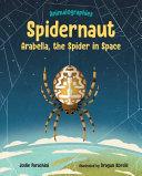 Spidernaut: Arabella, the Spider in Space