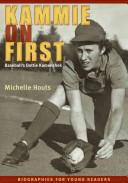 Kammie on First: Baseball's Dottie Kamenshek