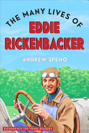 The Many Lives of Eddie Rickenbacker