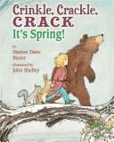 Crinkle, Crackle, Crack: It's Spring