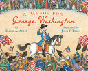 A Parade for George ­Washington