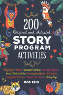 200+ Original and Adapted Story Program Activities