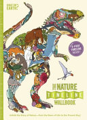 The Nature Timeline Wallbook: Unfold the Story of Nature—from the Dawn of Life to the Present Day!