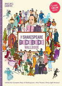 The Shakespeare Timeline Wallbook: Unfold the Complete Plays of Shakespeare—One Theater, Thirty-Eight Dramas!