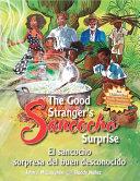 The Good Stranger's Sancocho Surprise/El sancocho sorpresa del buen desconocido
