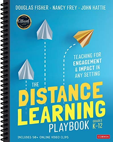 The Distance Learning Playbook, Grades K–12: Teaching for Engagement and Impact in Any Setting