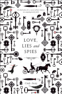 Love, Lies, and Spies