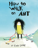 How To Walk an Ant