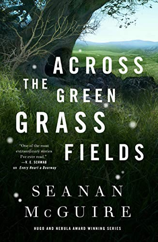 Across the Green Grass Fields