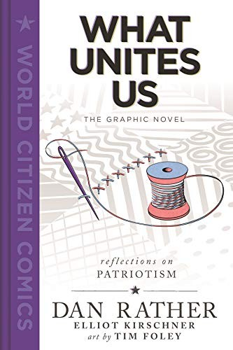 What Unites Us: The Graphic Novel
