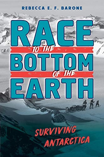Race to the Bottom of the Earth: Surviving Antarctica