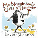 Mr. Nogginbody Gets a Hammer