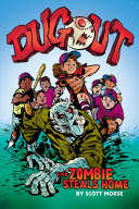 Dugout: The Zombie Steals Home