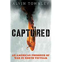 Captured: An American Prisoner of War in North Vietnam