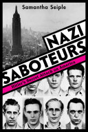 Nazi Saboteurs: Hitler's Secret Attack on America