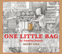 One Little Bag: An ­Amazing Journey