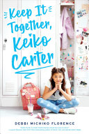 Keep It Together, Keiko Carter