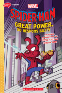 Spider Ham: Great Power, No Responsibility