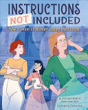 Instructions Not Included: How a Team of Women Coded the Future