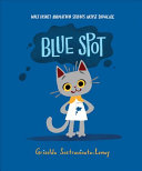 Blue Spot: Walt Disney Animation Studios Artist Showcase