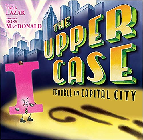 The Upper Case: Trouble in Capital City