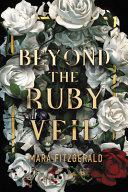 Beyond the Ruby Veil